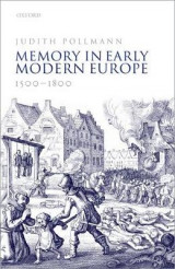 Omslag - Memory in Early Modern Europe, 1500-1800