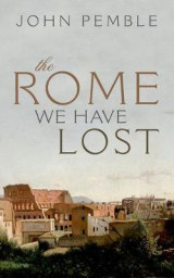 Omslag - The Rome We Have Lost