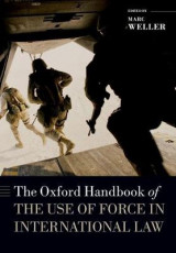 Omslag - The Oxford Handbook of the Use of Force in International Law
