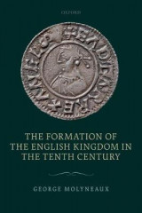Omslag - The Formation of the English Kingdom in the Tenth Century