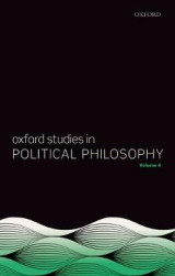 Omslag - Oxford Studies in Political Philosophy Volume 4
