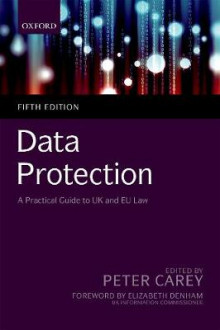 Data Protection: A Practical Guide to UK and EU Law av Peter Carey (Heftet)