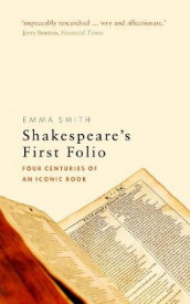 Shakespeare's First Folio av Emma Smith (Heftet)