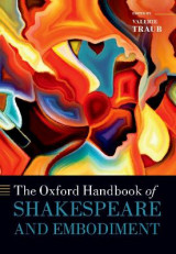 Omslag - The Oxford Handbook of Shakespeare and Embodiment