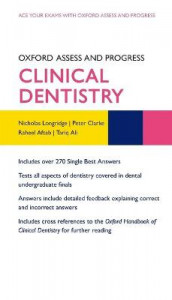 Oxford Assess and Progress: Clinical Dentistry av Raheel Aftab, Tariq Ali, Pete Clarke og Nicholas Longridge (Heftet)