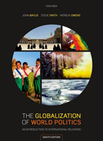 The Globalization of World Politics (Heftet)