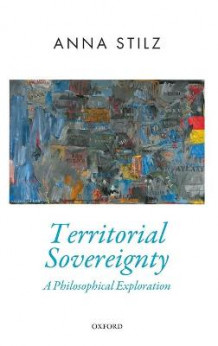 Territorial Sovereignty av Anna Stilz (Innbundet)