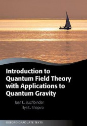 Introduction to Quantum Field Theory with Applications to Quantum Gravity av Iosif L. Buchbinder og Ilya Shapiro (Innbundet)