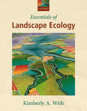 Essentials of Landscape Ecology av Kimberly A. With (Innbundet)