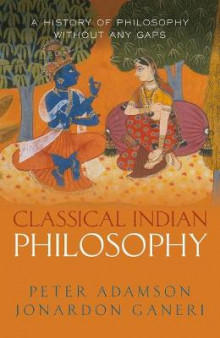Classical Indian Philosophy av Peter Adamson og Jonardon Ganeri (Innbundet)