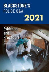 Blackstone's Police Q&A 2021 Volume 2: Evidence and Procedure av Huw Smart og John Watson (Heftet)