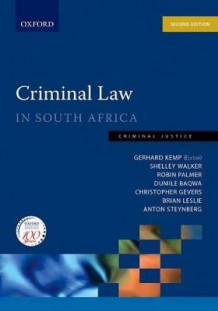 Criminal Law in South Africa: Criminal Law in South Africa av Robin Palmer, Dumile Baqwa, Christopher Gevers, Brian Leslie, Anton Steynberg og Shelley Walker (Heftet)