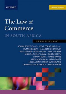 Law of Commerce in South Africa av Dumile Baqwa, Elizabeth De Stadler, Roger Evans, Seig Eiselen, Tracy Humby, Michelle Kelly-Louw, Isobel Konyn, Shawn Kopel, Tjakie Naude og Susan Scott (Heftet)