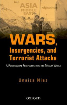 Wars, Insurgencies and Terrorist Attacks av Unaiza Niaz (Innbundet)