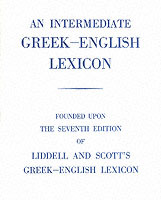 An Intermediate Greek Lexicon av H. G. Liddell og Robert Scott (Innbundet)