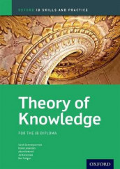 Oxford IB Skills and Practice: Theory of Knowledge for the IB Diploma av Kosta Lekanides, Adam Rothwell, Jill Rutherford, Sara Santrampurwala og Roz Trudgon (Heftet)