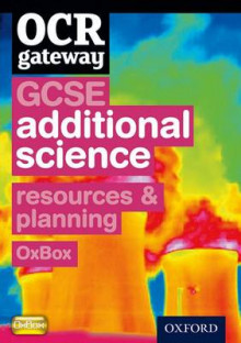 OCR Gateway GCSE Additional Science Resources and Planning OxBox CD-ROM av Chadha (Heftet)