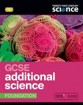 Twenty First Century Science: GCSE Additional Science Foundation Student Book av Cris Edgell, Mike Kalvis, John Lazonby, Ted Lister, Robin Millar, Emily Perry, Cliff Porter, Mike Shipton, Carol Tear og Vicky Wong (Heftet)