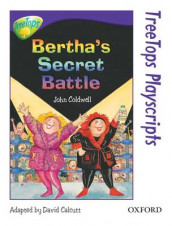 Oxford Reading Tree: Level 11: TreeTops Playscripts: Bertha's Secret Battle (Pack of 6 copies) av John Coldwell (Heftet)