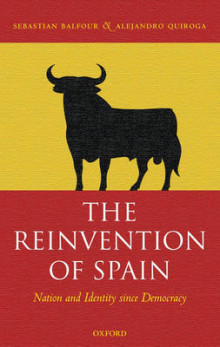 The Reinvention of Spain av Sebastian Balfour og Alejandro Quiroga (Innbundet)