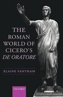 The Roman World of Cicero's De Oratore av Elaine Fantham (Heftet)