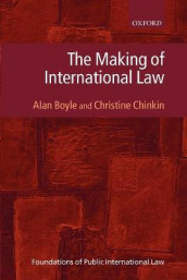 The Making of International Law av Alan Boyle og Christine Chinkin (Heftet)