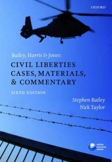Bailey, Harris & Jones: Civil Liberties Cases, Materials, and Commentary av Stephen Bailey og Nick Taylor (Heftet)