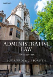 Administrative Law av Christopher Forsyth og William Wade (Heftet)
