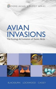 Avian Invasions av Tim M. Blackburn, Julie L. Lockwood og Phillip Cassey (Innbundet)