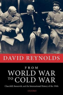 From World War to Cold War av David Reynolds (Heftet)