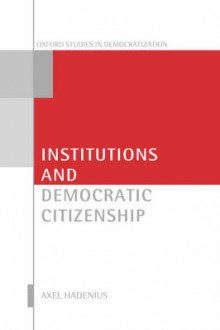 Institutions and Democratic Citizenship av Axel Hadenius (Innbundet)