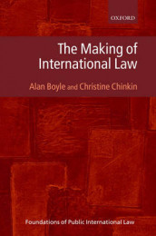 The Making of International Law av Alan Boyle og Christine Chinkin (Innbundet)