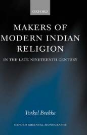 Makers of Modern Indian Religion in the Late Nineteenth Century av Torkel Brekke (Innbundet)