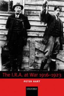 The I.R.A. at War 1916-1923 av Peter Hart (Innbundet)