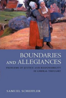 Boundaries and Allegiances av Samuel Scheffler (Heftet)