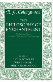 The Philosophy of Enchantment av R. G. Collingwood (Innbundet)