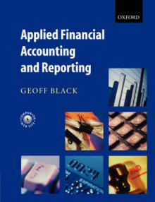 Applied Financial Accounting and Reporting av Geoff Black (Heftet)