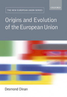 Origins and Evolution of the European Union av Desmond Dinan (Heftet)