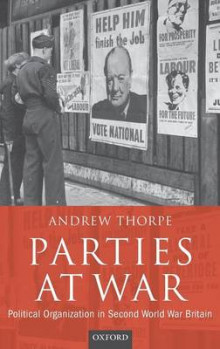 Parties at War av Andrew Thorpe (Innbundet)