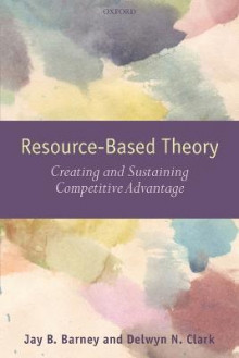 Resource-based Theory av Jay B. Barney og Delwyn N. Clark (Heftet)