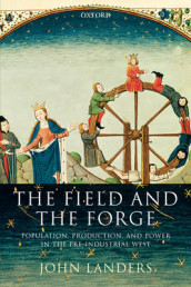 The Field and the Forge av John Landers (Heftet)