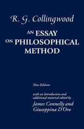 An Essay on Philosophical Method av R. G. Collingwood (Innbundet)