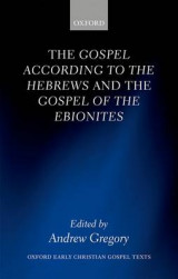 Omslag - The Gospel According to the Hebrews and the Gospel of the Ebionites