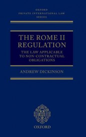 The Rome II Regulation: A Commentary av Andrew Dickinson (Innbundet)
