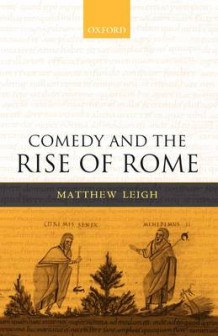 Comedy and the Rise of Rome av Matthew Leigh (Heftet)