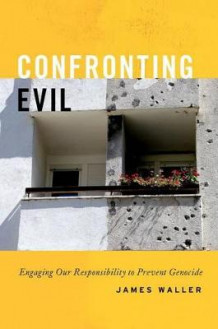Confronting Evil av James Waller (Innbundet)