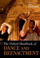 Omslag - The Oxford Handbook of Dance and Reenactment