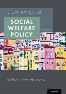 The Dynamics of Social Welfare Policy av Joel Blau og Mimi Abramovitz (Heftet)