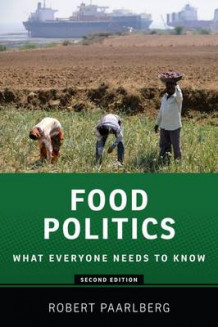 Food Politics av Robert Paarlberg (Heftet)
