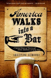 America Walks into a Bar av Christine Sismondo (Heftet)